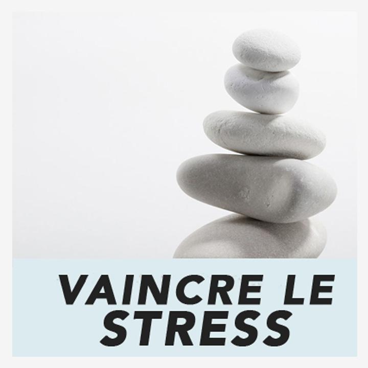 vaincre-le-stress