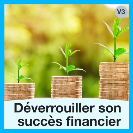 Déverrouiller-son-succès-financier